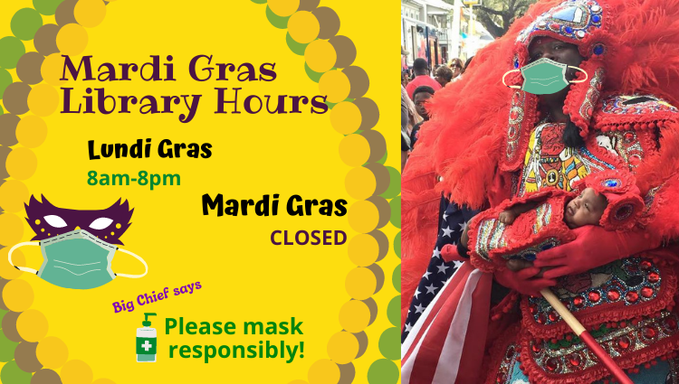 Mardi Gras Library Hours